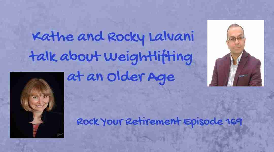 Weightlifting at an Older Age – Episode 169