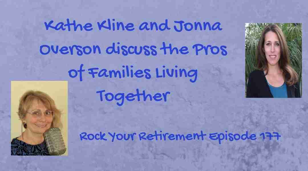 Pros of Families Living Together – Episode 177