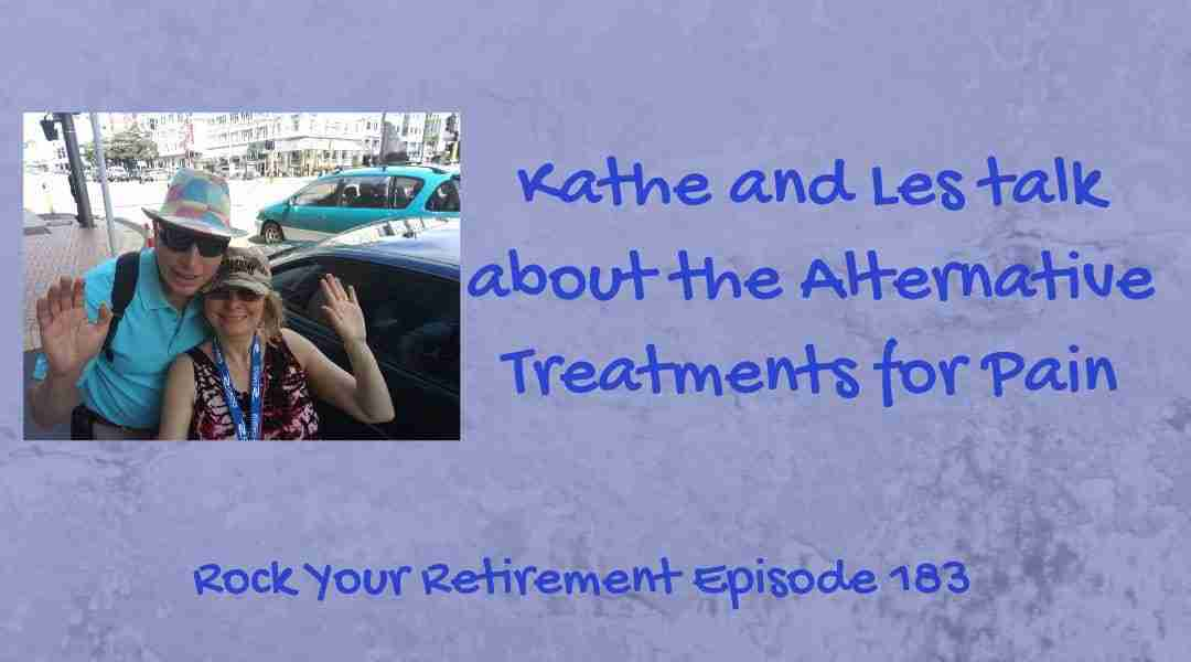 Alternative Treatments for Pain – Episode 183
