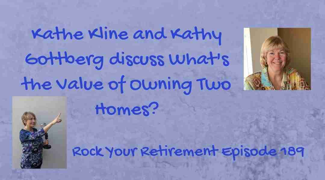 What's the Value of Owning Two Homes? – Ep 189
