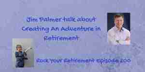 Creating An Adventure in Retirement