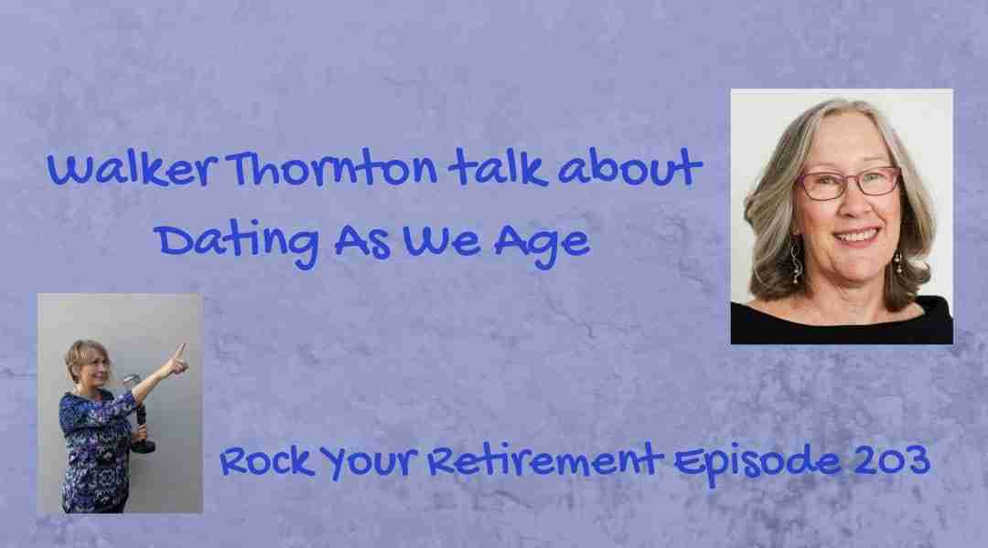 Dating as We Age – Episode 203