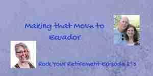 Move to Ecuador