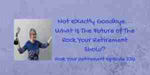 The Rock Your Retirement Show