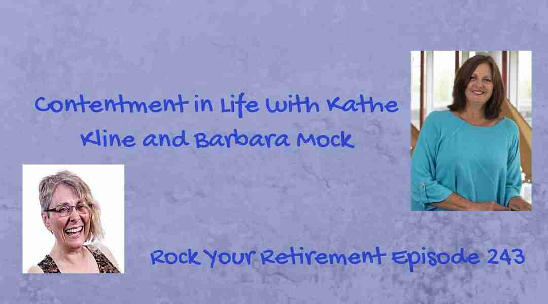 Contentment in Life – Episode 243