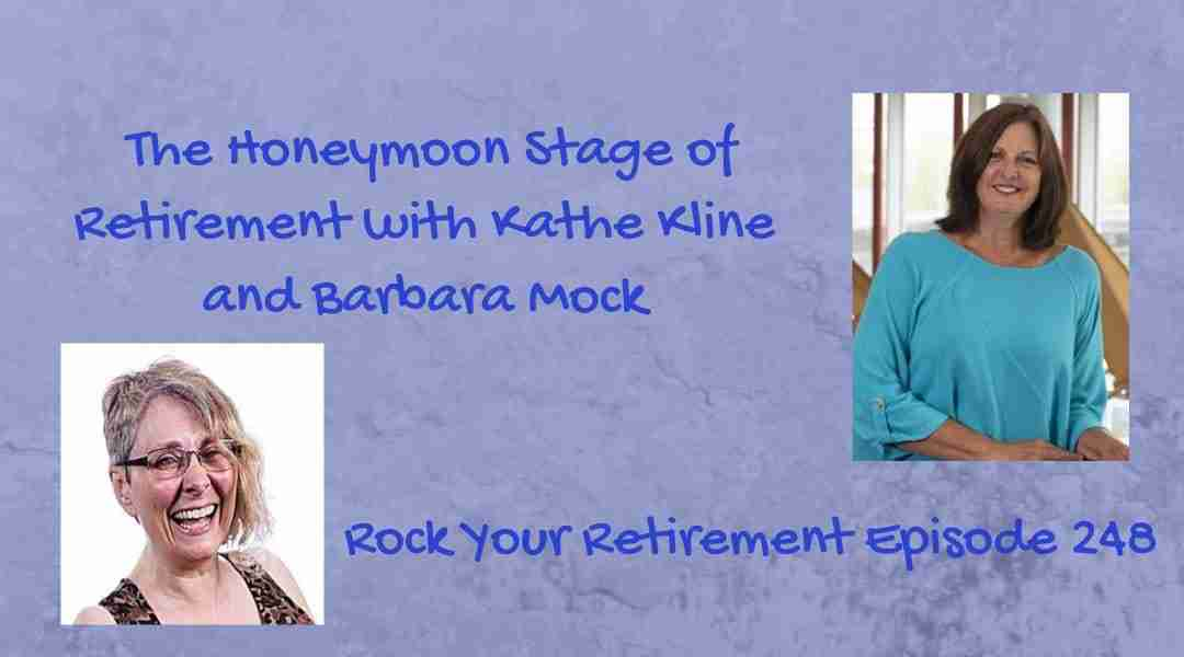 The Honeymoon Stage of Retirement