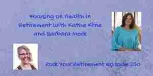 Focusing on Health in Retirement